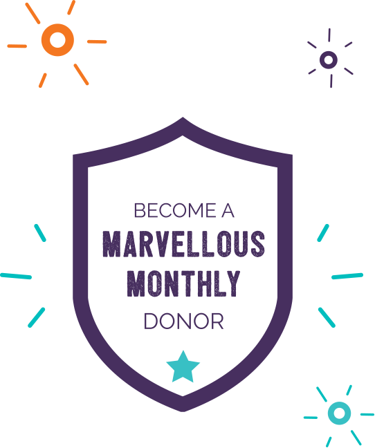 Become a Marvellous Monthly Donor